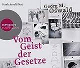 Vom Geist der Gesetze - Georg M. Oswald