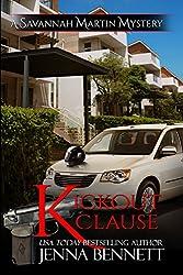 Kickout Clause: #7 (Savannah Martin Mysteries) (English Edition)