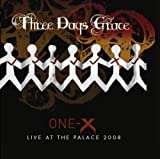 Songtexte von Three Days Grace - One-X / Live at the Palace 2008