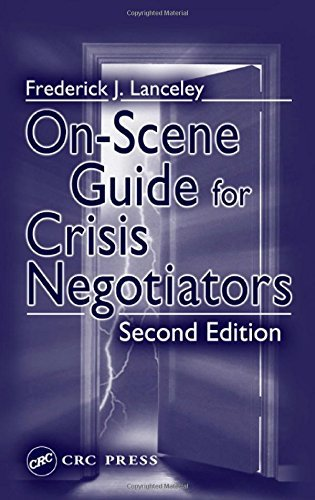 On-Scene Guide for Crisis Negotiators, Second Edition by Lanceley, Frederick J. (2003) Paperback