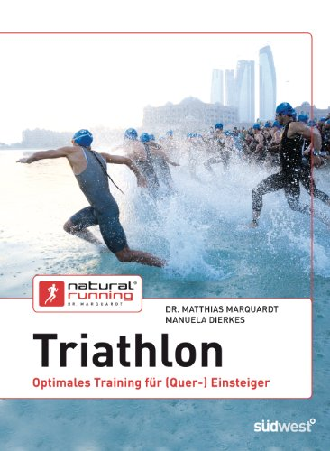Triathlon: Optimales Training für (Quer-)Einsteiger