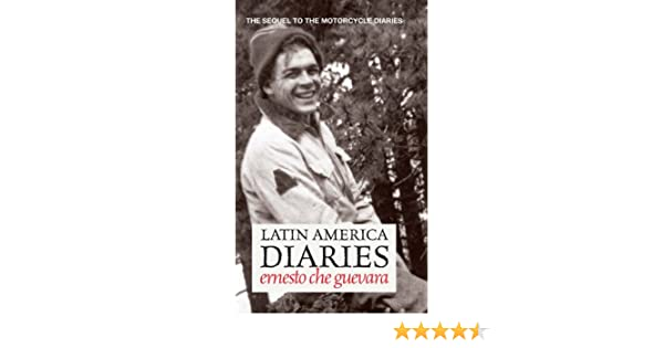 Latin america diaries the sequel to the motorcycle diaries che latin america diaries the sequel to the motorcycle diaries che guevara publishing project ebook ernesto che guevara amazon kindle store fandeluxe Document