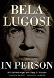 Bela Lugosi in Person (English Edition)