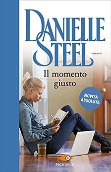 Il momento giusto di [Steel, Danielle]