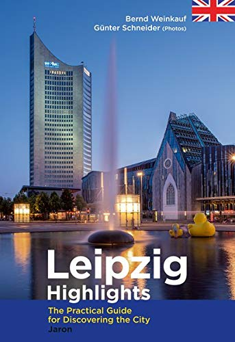 Leipzig Highlights (Verkaufseinheit 5 Ex.): The Practical Guide for Discovering the City