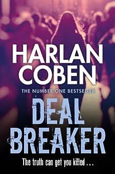 Deal Breaker (Myron Bolitar Book 1) by [Coben, Harlan]