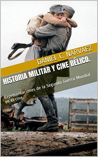 HISTORIA MILITAR Y CINE BÉLICO.: Representaciones de la Segunda Guerra Mundial en el cine.