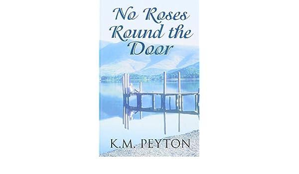 No Roses Round The Door