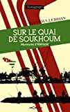 Sur le quai de Soukhoum - Murmures d'Abkhazie (Témoignages) - Format Kindle - 9782915002874 - 8,99 €
