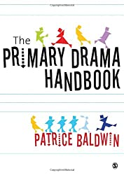 The Primary Drama Handbook: An Introduction