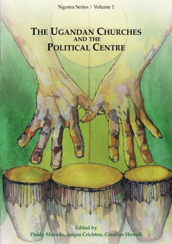 PDF] Tlcharger The Ugandan Churches and the Political Centre ...