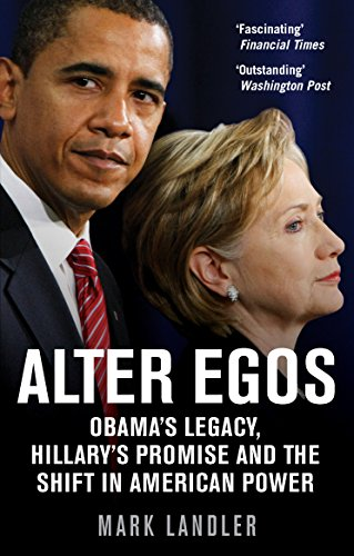alter-egos-obamas-legacy-hillarys-promise-and-the-struggle-over-american-power