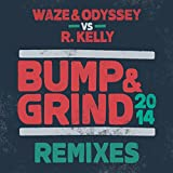 Bump & Grind 2014 (Extended Mix)