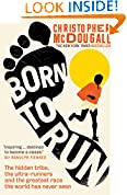 #5: Born to Run: The hidden tribe, the ultra-runners, and the greatest race the world has never seen