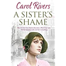 A Sister's Shame: a heart-wrenching and nostalgic family saga, set in the East End of London