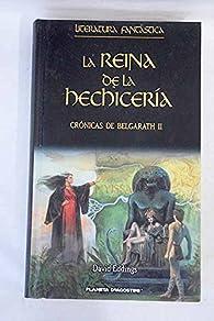 Crónicas De Belgarath II. La Reina De La Hechicería par David Eddings