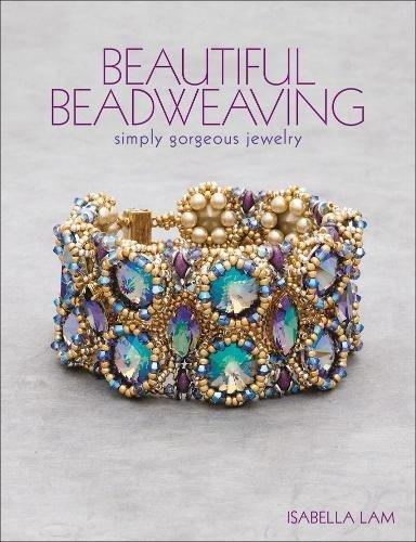 Beautiful Beadweaving: Simply gorgeous jewelry por Isabella Lam