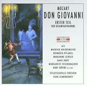 Mozart: Don Giovanni (Gesamtaufnahme 1. Teil (1. Akt), Dresden 1943)