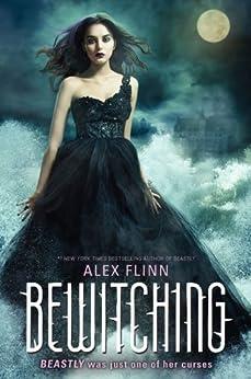 Bewitching (Kendra Chronicles) von [Flinn, Alex]