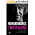 Two Dragons: Howard Marks' Wales