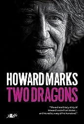 Two Dragons: Howard Marks' Wales (English Edition)