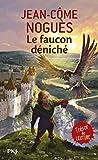 La Faucon Deniche (French Edition) by Jean-Come Nogues (2011-03-17) - Pocket Jeunesse - 17/03/2011