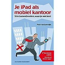 Je iPad als mobiel kantoor: slim (samen)werken, waar je ook bent