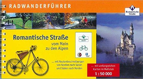 Radwanderführer Romantische Strasse: Vom Main zu den Alpen. 1:50000 (Radführer)