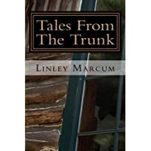 Tales From The Trunk: Six Tales of the Frightening and Fantastic