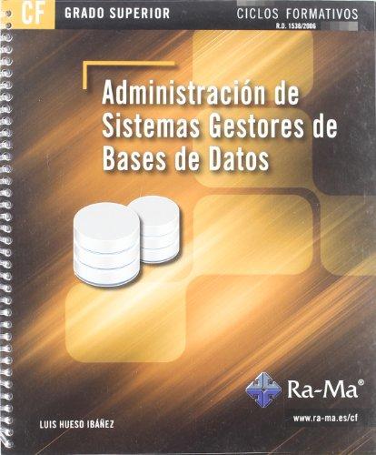 Administración de sistemas gestores de bases de datos (GRADO SUP.)