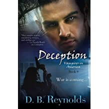 Deception: Vampires In America, Book 9 by D.B. Reynolds (2015-03-31)