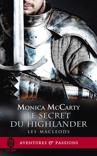 Les MacLeods, Tome 2 : Le secret du Highlander