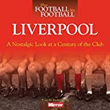 WHEN FOOTBALL WAS FOOTBALL - LIVERPOOL