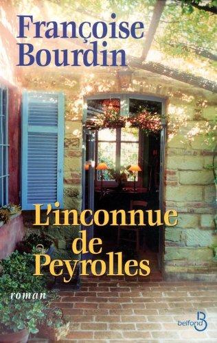 L'inconnue de Peyrolles par Françoise BOURDIN