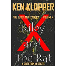 Riley and The Rat: A Question of Deceit (The Judge Ment Series Book 4) (English Edition)