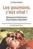 Les Poumons, c'est vital !...