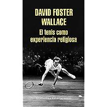 El tenis como experiencia religiosa / String Theory