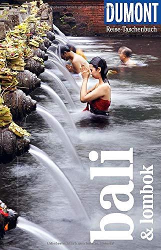 Preisvergleich Produktbild DuMont Reise-Taschenbuch Bali & Lombok: Reiseführer plus Reisekarte. Mit besonderen Autorentipps und vielen Touren.