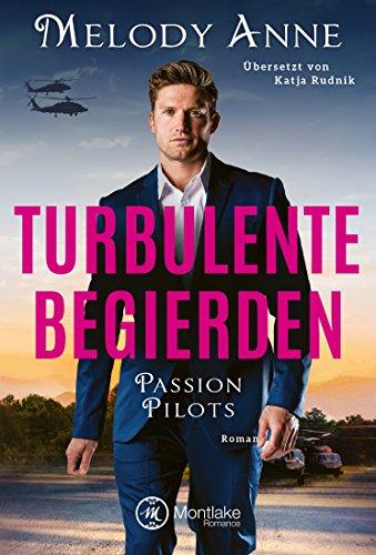 Buchseite und Rezensionen zu 'Turbulente Begierden (Passion Pilots 3)' von Melody Anne
