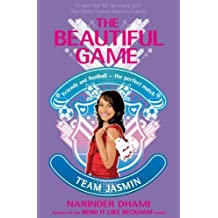 05: Team Jasmin (The Beautiful Game) by Narinder Dhami (2010-10-07)
