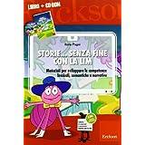 Storie... senza fine con la LIM. Materiali per sviluppare le competenze lessicali, semantiche e narrative. Con CD-ROM
