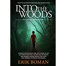 Into the Woods: A Different Scandinavian Crime Novel (Detective Lena Franke Series, Book #3)