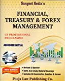 Sangeet Kedia's Financial, Treasury & Forex Management (for CS Professional Programme) 11th Edition June 2016 (Eleventh Edition 2016)