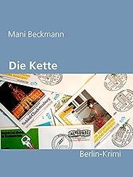 Die Kette: Ein Berlin-Krimi