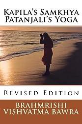 Kapila's Samkhya Patanjali's Yoga: Revised Edition