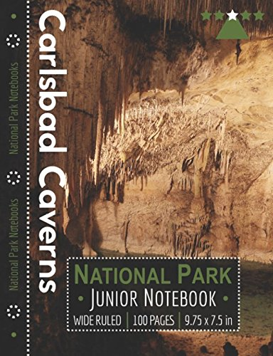 Carlsbad Caverns National Park Junior Notebook: Wide Ruled Adventure Notebook for Kids and Junior Rangers