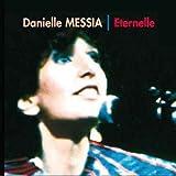 Eternelle - Danielle Messia-Nouvelle Edition KMCD 575