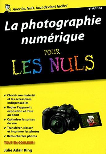 La photographie numérique pour les Nuls...