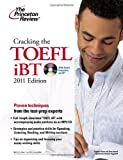 Cracking the TOEFL iBT with CD, 2011 Edition (Test Preparation)