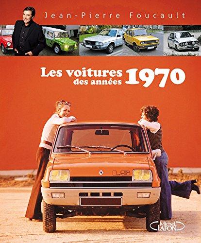 Descargar Libro Les voitures des années 1970 de Jean-pierre Foucault